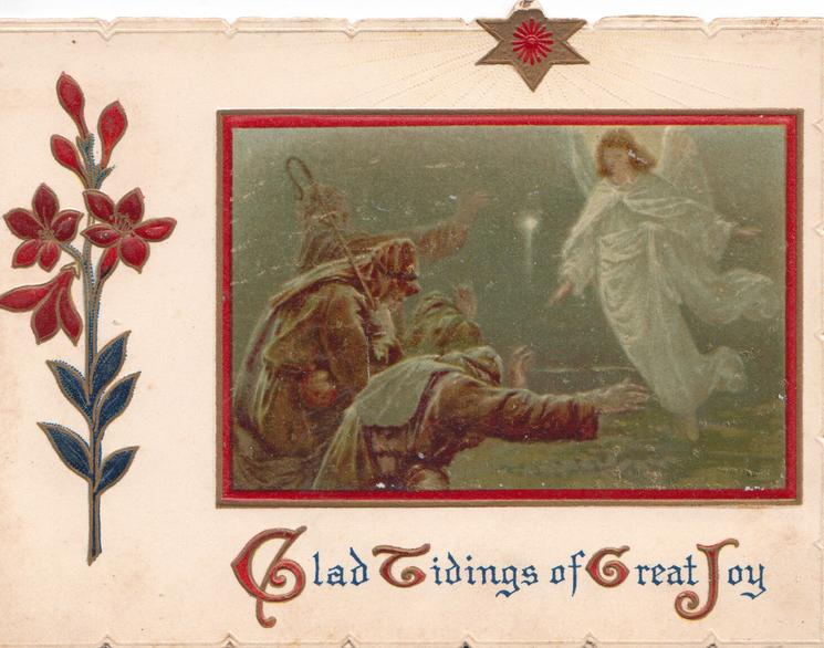 GLAD TIDINGS OF GREAT JOY(G,T, G,& J illuminated) red framed inset of The Three Wise Men visited by an angel, stylised red flower, star above