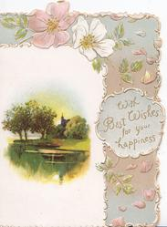 WITH BEST WISHES FOR YOUR HAPPINESS pink & white wild roses around watery inset , church & trees behind