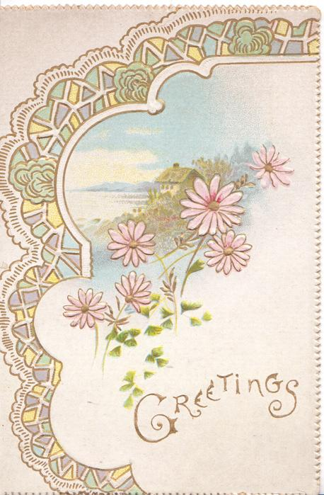 GREETINGS in gilt below pink daises set against a rural seascape, design left