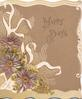 HAPPY DAYS, purple daisies over white design, brown background