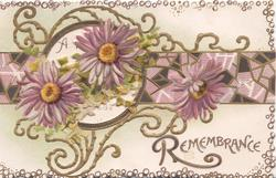 REMEMBRANCE in gilt, purple daisies in front of complex gilt & coloured perforated design, white background, gilt marginal design