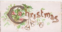 CHRISTMAS(C illuminated), holly behind & 3 bells below