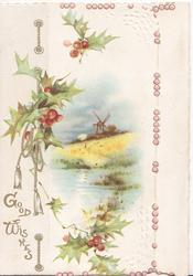 GOOD WISHES in gilt below left, holly left & around evening watery rural inset