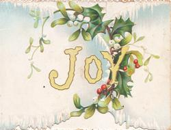 JOY in yellow on left flap, perforated holly & mistletoe right & around & on right flap
