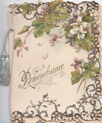 REMEMBRANCE(R illuminated) in gilt below ivy leaves with purple flowers, glittered perforated marginal white design