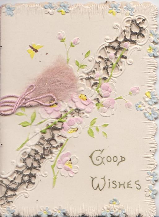 GOOD WISHES in gilt, pink wild roses across perforated glittered design, marginal forget-me-not design