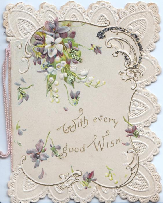 WITH EVERY GOOD WISH in gilt, below lilies-of-the valley & violets above rural watery inset