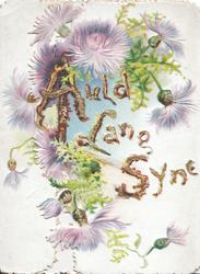 AULD LANG SYNE (illumnated & glittered) purple thistles around