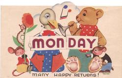 MONDAY on white, duck, bear, caterpillar & mice, MANY HAPPY RETURNS! below