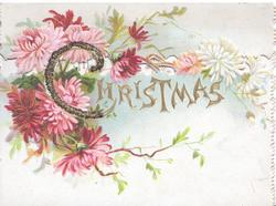 CHRISTMAS(C illuminated & glittered)in gilt in front of pink chrysanthemums, perforated