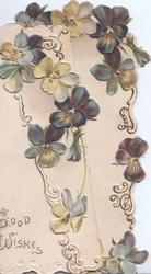 GOOD WISHES in gilt lower left, violets around on both flaps, marginal design