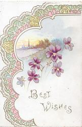 BEST WISHES  in gilt below sparse violets, below watery rural inset pink, green & white design left