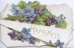 HAPPINESS on twice folded lower flap, violets above & below