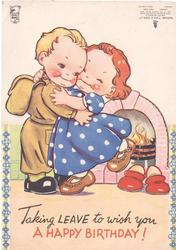 TAKING LEAVE TO WISH YOU A HAPPY BIRTHDAY!  boy in uniform embraces girl, hearth fire & slippers right, forget-me-nots