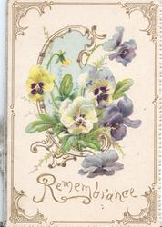 REMEMBRANCE in gilt below multicolour pansies in central plaque, design on all 4 margins
