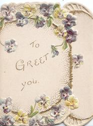 TO GREET YOU centrally, white & purple pansies around