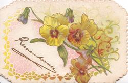 REMEMBRANCE in gilt lower left, yellow & orange pansies above & right