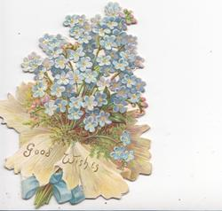 GOOD WISHES in gilt at base of forget-me-not bouquet tied with blue ribbon