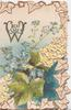 BEST WISHES(W illuminated) in gilt above forget-me-nots & ivy, perforated stylised leaf design