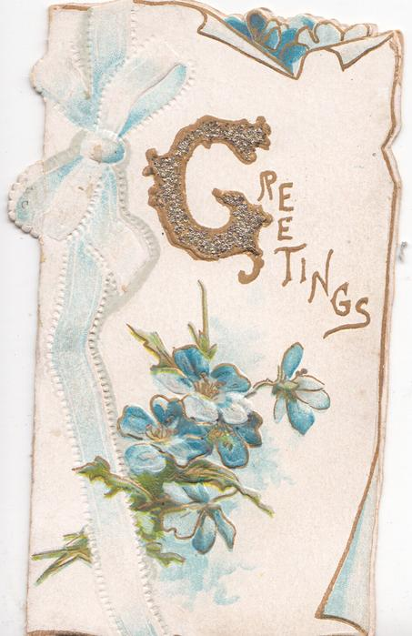 GREETINGS(G illuminated) in gilt above forget-me-nots , blue ribbon design left