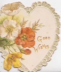 GOOD WISHES in gilt on heart shaped plaque, white, red & yellow anemones left, marginal design