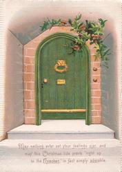 message but no front title, MAY NOTHING EVER SET YOUR FEELING AJAR....IN FACT SIMPLY ADORABLE, holly above green door with unusual door knocker