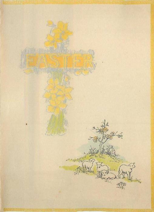 EASTER forming cross with yellow daffodils, 4 sheep lower right, yellow border