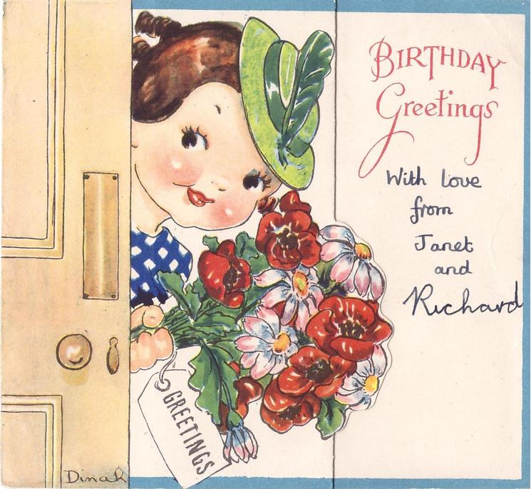 BIRTHDAY GREETINGS right -- girl, partially hidden by door, holds bouquet with GREETINGS on tag, blue border