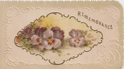 REMEMBRANCE in gilt, above inset of purple pansies, white design on cream background