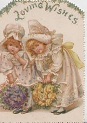 LOVING WISHES in green, 2 blonde girls in old style dress bending foward over large bouquets of pink roses & violets