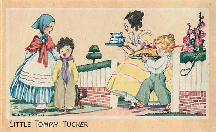LITTLE TOMMY TUCKER children bring food & drink to Tommy Tucker & girl wearing blue bonnet