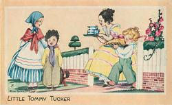 LITTLE TOMMY TUCKER children bring food & drink to Tommy Tucker & girl wearing blue bonnet