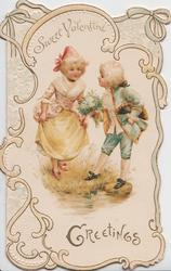SWEET VALENTINE above, GREETINGS below  boy in blue offers bouquet to girl in white marginal design