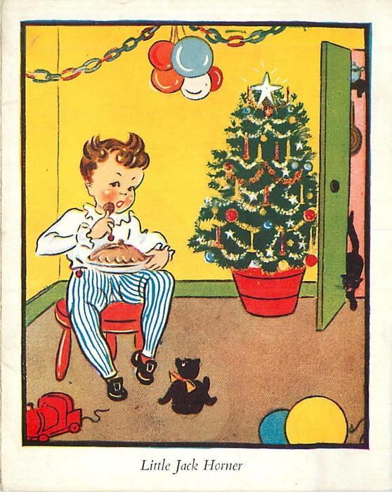 LITTLE JACK HORNER boy sits on red stool eating pie, Christmas tree right, black cat in doorway