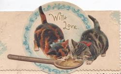 WITH LOVE 2 kittens lick wooden spoon, plate behind
