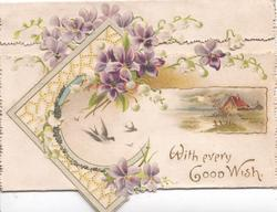 WITH EVERY GOOD WISH violets & lilies-of-the-valley above white design of swallows & watery rural inset