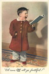 OH COME ON ALL YE FAITHFUL! boy in red overcoat, faces front & looks right, holding songbook in left hand, his mouth open