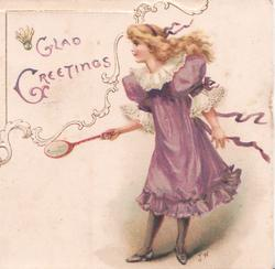 GLAD GREETINGS in gilt above red-headed girl in long purple dress standing, holding raquet