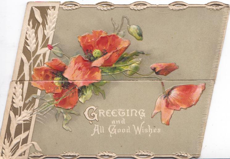 GREETINGS AND ALL GOOD WISHES in white on brown background, poppies over both flaps, stylised barley left