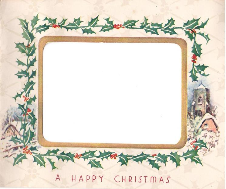 A HAPPY CHRISTMAS oblong inset: man walks forward with dog on snowy rural road, houses right, holly border & panel right