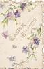 EASTER BLESSING in gilt between violets in perforated designs top & below flowers on cream background