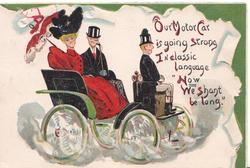 """""""OUR MOTOR CAR IS GOING STRONG IN CLASSIC LANGUAGE""""NOW WE SHANT BE LONG"""".wooden chauffeur drives wooden couple in fantastic car"""
