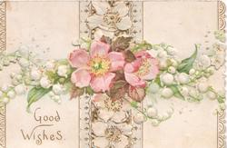 GOOD WISHES white & pink wild roses & white lilies-of-the-valley, vertical & horizontal designs