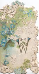 BEST WISHES(W illuminate) in gilt below forget-me-nots, perforated marginal  white floral & gilt design