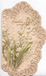 EASTER JOYS in gilt above lilies-of-the-valley, prominent marginal white perforated design