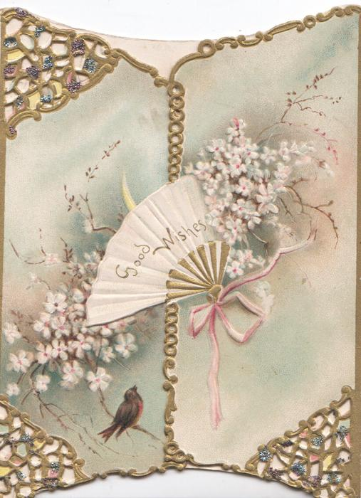 GOOD WISHES in tiny letters on white fan, white wild roses around, tiny robin below, gilt  perforated corner design