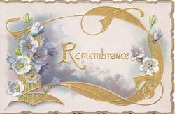 REMEMBRANCE in gilt centrally in front of clouds, pale blue anemones on either side, gilt designs