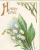 HAPPY DAYS(H illuminated), green & gilt design over lilies-of-the-valley