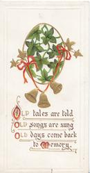 OLD TALES ARE TOLD OLD SONGS ARE SUNG//MEMORY ivy on white oval plaque from which 3 bells hang on red cord