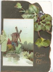 GOOD WISHES in gilt above right of windmill in rural inset, deep green background